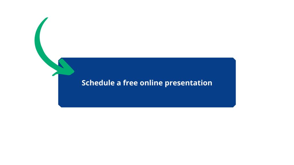 Schedule a free online presentation